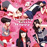 デモサヨナラ♪Dorothy Little Happy