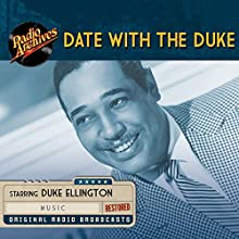 Date with the Duke Radio/TV Program Auteur(s) :  Armed Forces Radio Service Narrateur(s) : Duke Ellington