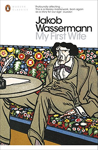 My First Wife (Penguin Modern Classics)