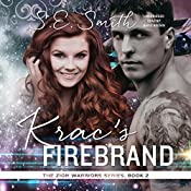Krac's Firebrand: Zion Warriors, Book 2 | S.E. Smith