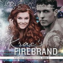 Krac's Firebrand: Zion Warriors, Book 2 | Livre audio Auteur(s) : S.E. Smith Narrateur(s) : David Brenin