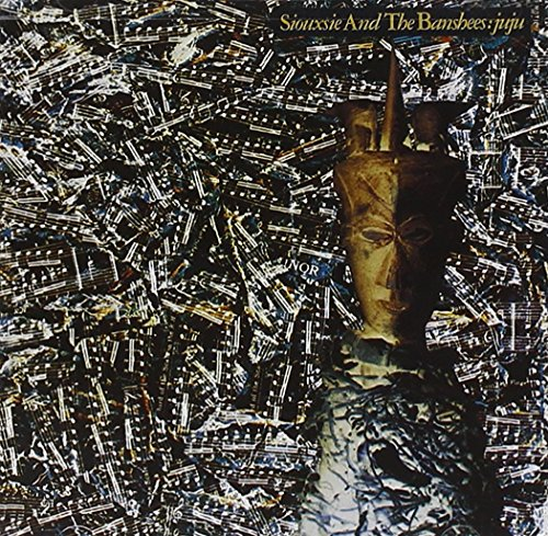 CD : Siouxsie and the Banshees - Juju