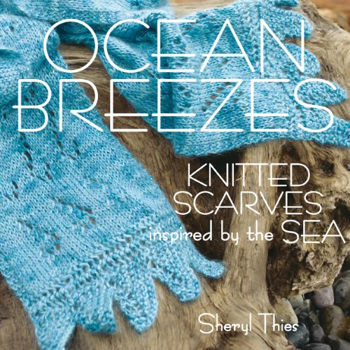 Ocean Breezes: Knitted Scarves Inspired by the Sea