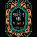 Strangler Vine Audiobook by M. J. Carter Narrated by Alex Wyndham