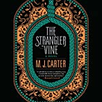 Strangler Vine | M. J. Carter