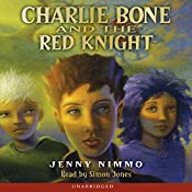 Charlie Bone and the Red Knight: Children of the Red King, Book 8   Jenny Nimmo