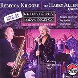 echange, troc Rebecca Kilgore, Harry Allen - Live at Feinsteins at Loews Regency