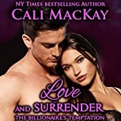 Love and Surrender: The Billionaire's Temptation Series - The Ryker Family, Book 3 | Cali MacKay