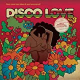 Disco Love 3 - Even More Rare Disco & Soul Uncovered - compiled by Al Kent
