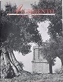 Agrigento E La Sua Provincia: La Valle incantata; Linglese perduto fra i templi; La regina e le sue ancelle; Lolivo saraceno de Pirandello