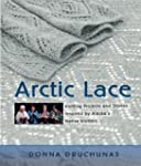 Arctic Lace: Knitting Projects And St...