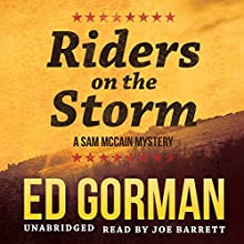 Riders on the Storm: Sam McCain, Book 10 (       UNABRIDGED) by Ed Gorman Narrated by Joe Barrett