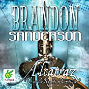 Alcatraz Versus the Knights of Crystallia | Brandon Sanderson