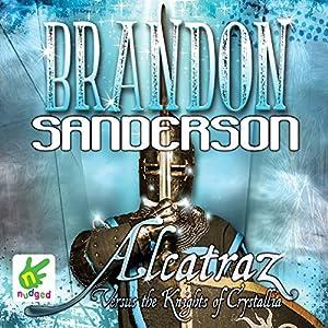 Alcatraz Versus the Knights of Crystallia Hörbuch