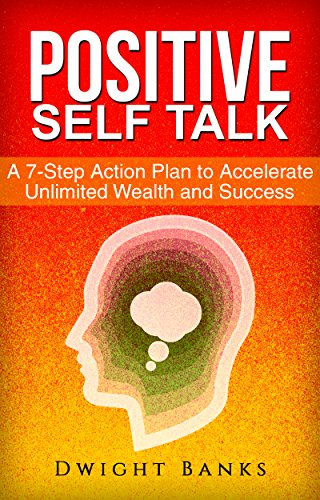 A 7-Step Positive Self Talk Action Plan: Accelerate Your Financial and Personal Success (Positive Action compare prices)
