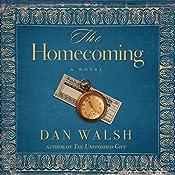 The Homecoming: A Novel | Dan Walsh