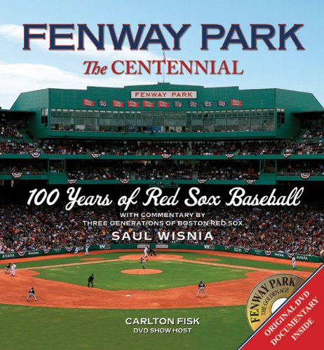 Fenway Park:The Centennial: 100 Years of Red Sox Baseball at Amazon.com