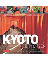 Kyoto: city of zen-The World Heritage Site of Japan's Ancient Capital