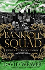 Bankroll Squad 1 *Re-Release* (6,000 new words)