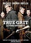 True Grit / Le Vrai courage (Bilingua...