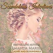 Scandalous Intentions: Ladies and Scoundrels, Book 2 | Amanda Mariel