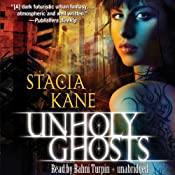 Unholy Ghosts: Downside Ghosts, Book 1 | [Stacia Kane]