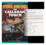 The Callahan Touch (0441090753) by Robinson, Spider