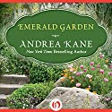 Emerald Garden Audiobook by Andrea Kane Narrated by Flora MacDonald