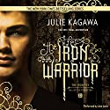 The Iron Warrior: The Iron Fey Audiobook by Julie Kagawa Narrated by Jake Lewis