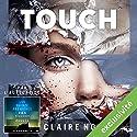 Touch | Livre audio Auteur(s) : Claire North Narrateur(s) : Nicolas Planchais
