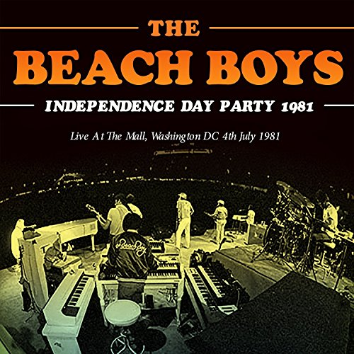 The Beach Boys - Independence Day Party 1981 - Zortam Music