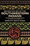 img - for Decorative Art of the Southwestern Indians (Dover Pictorial Archive) book / textbook / text book
