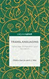 img - for Translanguaging: Language, Bilingualism and Education book / textbook / text book