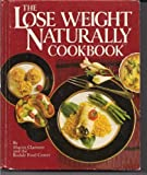 img - for The Lose Weight Naturally Cookbook 1985 book / textbook / text book