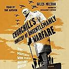 Churchill's Ministry of Ungentlemanly Warfare: The Mavericks Who Plotted Hitler's Defeat Hörbuch von Giles Milton Gesprochen von: Giles Milton