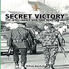 Secret Victory: The Intelligence War That Beat the IRA Hörbuch von Dr William Matchett Gesprochen von: Nick Cracknell