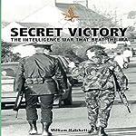 Secret Victory: The Intelligence War That Beat the IRA | Dr William Matchett