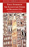 The Elementary Forms of Religious Life (0192832557) by Durkheim, Emile