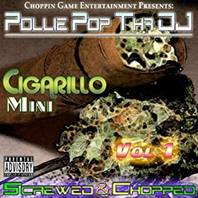 Cigarillo Mini Vol. 1 (Screwed & Chopped)