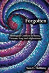 Forgotten: Ideological Conflicts in K...