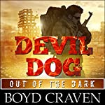 Devil Dog: Out of the Dark | Boyd Craven III