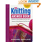 The Knitting Answer Book, 2nd Edition...