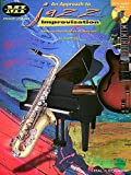 img - for An Approach to Jazz Improvisation: A Step-by-Step Guide for All Musicians (Musicians Institute: Private Lessons) book / textbook / text book