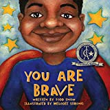 You Are Brave (YOU ARE IMPORTANT)