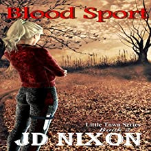 Blood Sport (       UNABRIDGED) by JD Nixon Narrated by Cat Gould