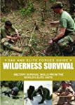 Special Forces Wilderness Survival Gu...