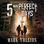 5 More Perfect Days: 25 Perfect Days | Mark Tullius