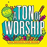 Ton of Worship: 100 Songs for Kids