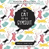 The Cat Ate My Gymsuit | [Paula Danziger]