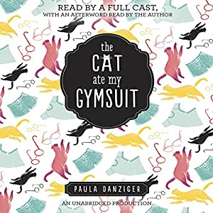 The Cat Ate My Gymsuit Audiobook